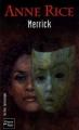 Couverture Chroniques des vampires, tome 07 : Merrick Editions Fleuve 2005