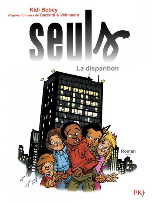 Couverture Seuls (roman), tome 1 : La disparition