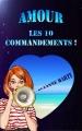 Couverture Amour : Les 10 commandements ! Editions SVD Lemercier 2017