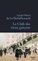 Couverture Le club des vieux garçons Editions Stock 2017