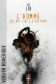 Couverture L'homme qui mit fin à l'histoire Editions Le Bélial' (Une Heure Lumière) 2016