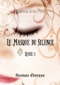 Couverture Le masque du silence, tome 1 Editions Anyway 2017