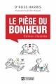 Couverture Le piège du bonheur, édition illustrée Editions De l'homme 2014