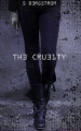 Couverture The Cruelty, tome 1 Editions Hachette 2017