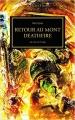 Couverture L'Hérésie d'Horus, tome 32 : Retour au Mont Deathfire Editions Black Library (Horus Heresy) 2016