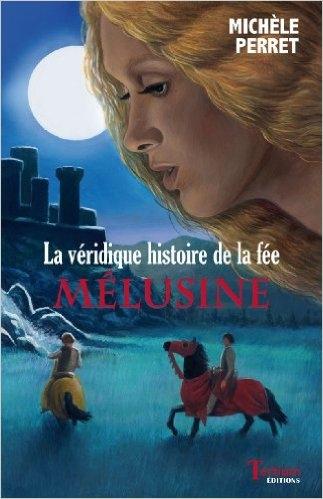 Couverture La véridique histoire de la fée Mélusine