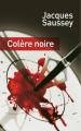 Couverture Colère Noire Editions France Loisirs 2014