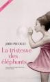 Couverture La tristesse des éléphants Editions Actes Sud 2017