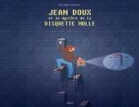Couverture Jean Doux et le mystère de la disquette molle Editions Delcourt (Tapas) 2017