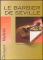 Couverture Le barbier de Séville Editions Hachette (Classiques) 1994