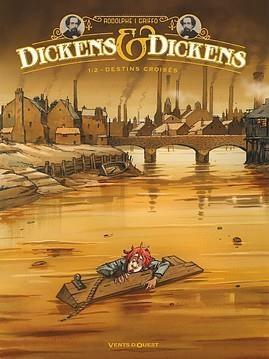 Couverture Dickens & Dickens, tome 1 : Destins croisés