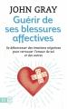 Couverture Guérir de ses blessures affectives Editions J'ai Lu (Bien-être) 2017