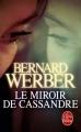 Couverture Le miroir de Cassandre Editions Le Livre de Poche 2009