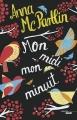 Couverture Mon midi, mon minuit Editions Le Cherche Midi 2017