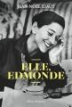 Couverture Elle, Edmonde Editions Allary 2017