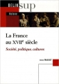 Couverture La France au XVIIe siècle Editions Belin (Sup histoire ) 2006
