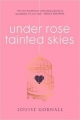 Couverture Under Rose-Tainted Skies Editions Chicken House 2016