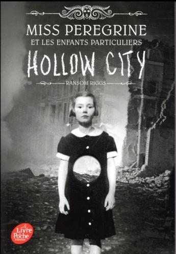 Couverture Miss Peregrine et les enfants particuliers, tome 2 : Hollow city
