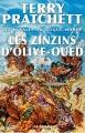 Couverture Les Annales du Disque-Monde, tome 10 : Les Zinzins d'Olive Oued Editions L'Atalante 2013