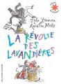 Couverture La révolte des lavandières Editions Gallimard  (Jeunesse) 2016