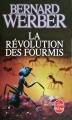 Couverture La trilogie des fourmis, tome 3 : La révolution des fourmis Editions Le Livre de Poche (Science-fiction) 2016