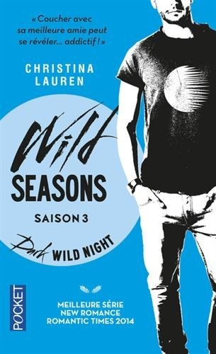 Couverture Wild seasons, tome 3 : Dark wild night