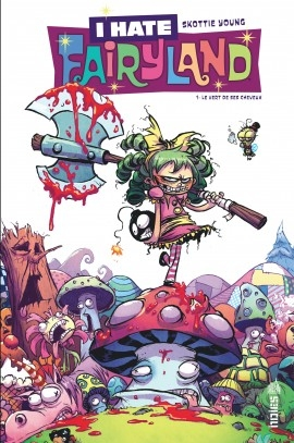 Couverture I hate Fairyland, tome 1 : Madly ever after