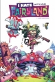 Couverture I hate Fairyland, tome 1 : Madly ever after Editions Urban Comics (Indies) 2017