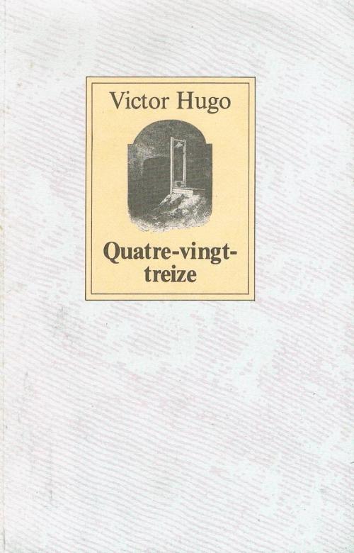 Couverture Quatrevingt-Treize, abrégé