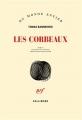 Couverture Les corbeaux Editions Gallimard  (Du monde entier) 2016