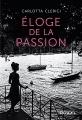 Couverture Eloge de la passion Editions Denoël 2017