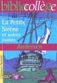Couverture La petite sirène et autres contes Editions Hachette (Biblio collège) 2000