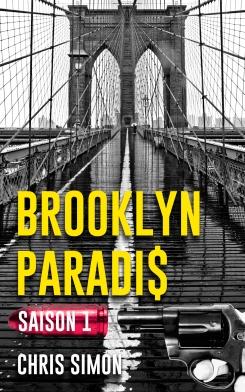 Couverture Brooklyn Paradis, intégrale, saison 1