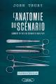 Couverture L'anatomie du scénario Editions Michel Lafon 2016