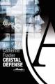 Couverture Cristal Défense Editions Au diable Vauvert 2011