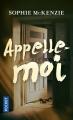 Couverture Appelle-moi Editions Pocket 2017