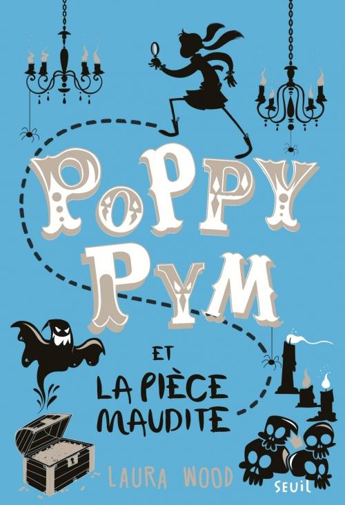 Couverture Poppy Pym et la pièce maudite