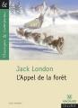 Couverture L'appel de la forêt / L'appel sauvage Editions Magnard (Classiques & Contemporains) 2013