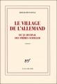 Couverture Le Village de l'Allemand ou le Journal des frères Schiller Editions Gallimard  (Blanche) 2008