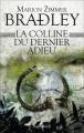 Couverture La Colline du dernier adieu Editions Pygmalion 2016
