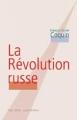 Couverture La Révolution russe Editions Les bons caractères 2005