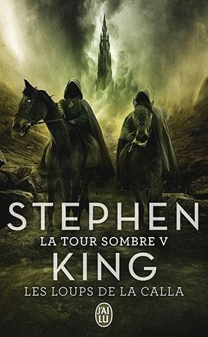 Couverture La Tour sombre, tome 5 : Les Loups de la Calla