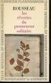 Couverture Rêveries du promeneur solitaire  Editions Garnier Flammarion 1964