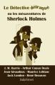 Couverture Le détective détraqué ou les mésaventures de Sherlock Holmes Editions BakerStreet 2017