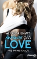 Couverture Infinite love, tome 1 : Nos infinis chaos Editions Milady (Emma) 2017
