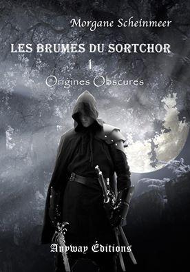 Couverture Les Brumes du Sortchor, tome 1 : Origines Obscures