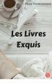 Couverture Les livres exquis / Aux livres exquis Editions Librinova 2016