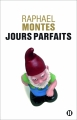 Couverture Jours parfaits Editions des Deux Terres 2015