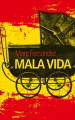 Couverture Mala vida Editions France Loisirs 2016