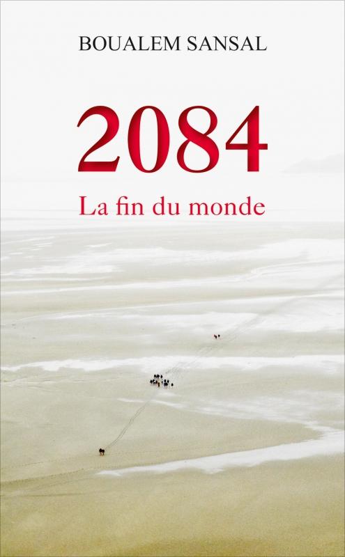 Couverture 2084 : La fin du monde